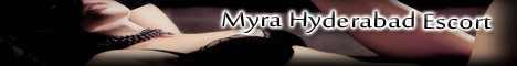 Myra Hyderabad Escorts, Escorts Service in Hyderabad